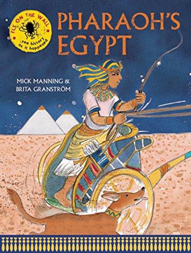 9781847806239: Pharaoh's Egypt (Fly on the Wall)
