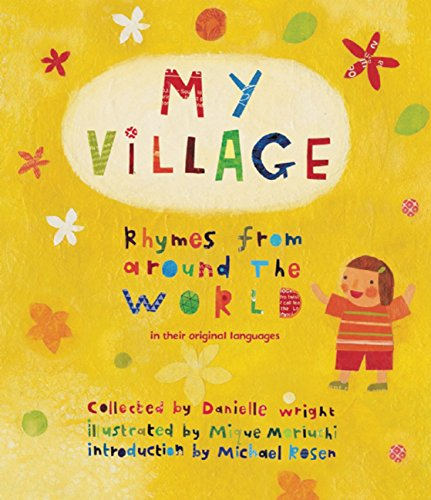9781847806277: My Village: Rhymes from Around the World