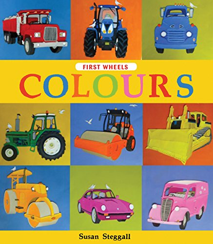 9781847806390: First Wheels: Colours