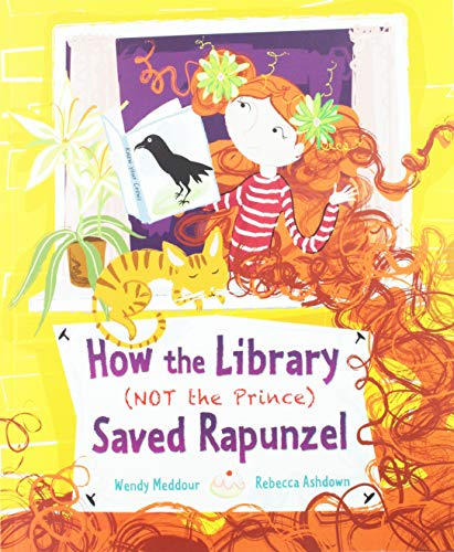 9781847806628: How the Library (Not the Prince) Saved Rapunzel