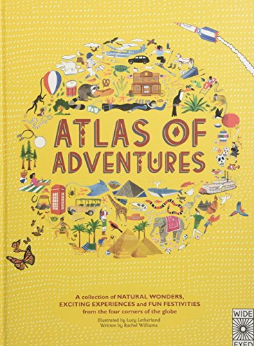 9781847806956: Atlas of Adventures: A collection of natural wonders, exciting experiences and fun festivities from the four corners of the globe