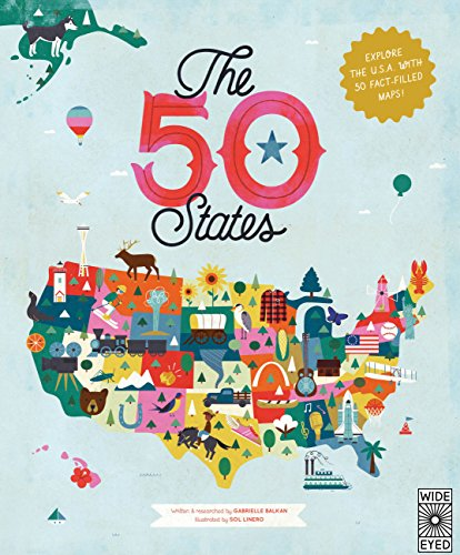 9781847807113: The 50 States: Explore the U.S.A. with 50 fact-filled maps!