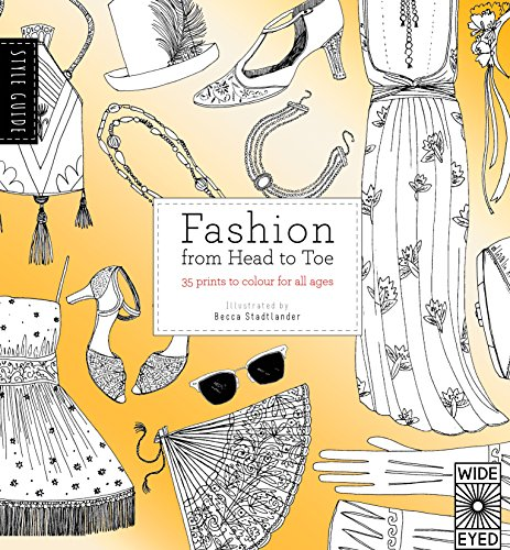 Fashion From Head To Toe: 35 prints to colour