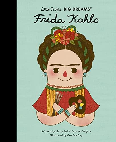 9781847807700: Little People, Big Dreams: Frida Kahlo