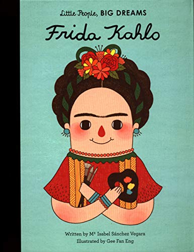 9781847807700: Little People, Big Dreams: Frida Kahlo