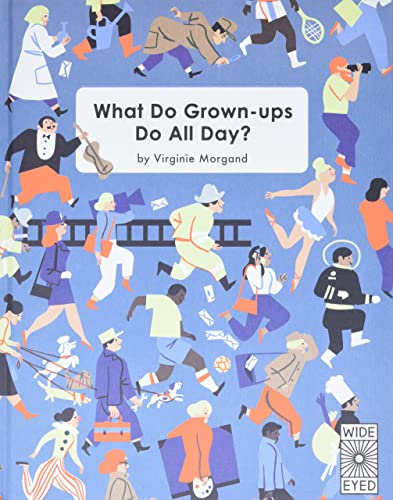 9781847808448: What Do Grown-ups Do All Day?