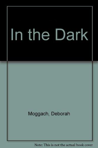 9781847820082: In the Dark