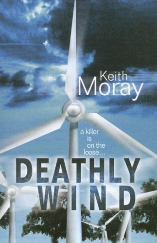 Deathly Wind (Ulverscroft Large Print Series): Moray, Keith