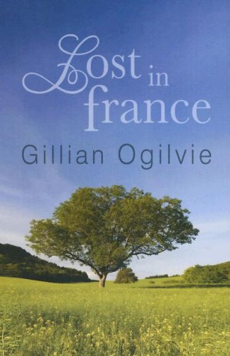 9781847820242: Lost in France (Ulverscroft Romance)