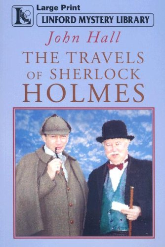 9781847820303: The Travels Of Sherlock Holmes (Linford Mystery Library)