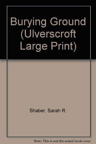 9781847820990: Burying Ground (Ulverscroft Large Print)