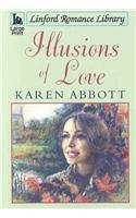 9781847821461: Illusions of Love (Linford Romance Library)