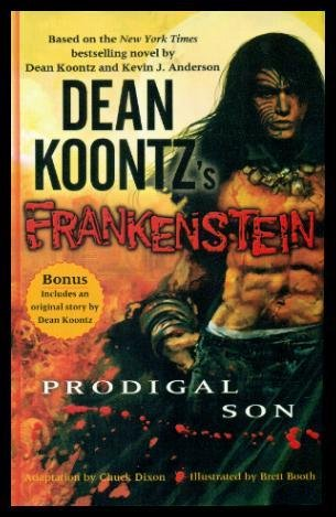 9781847821560: Dean Koontz's Frankenstein: Prodigal Son