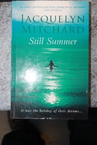 9781847821973: Still Summer