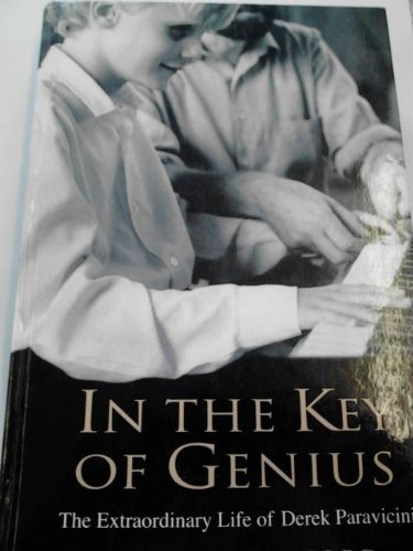 9781847822536: In the Key of Genius: The Extraordinary Life of Derek Paravicini