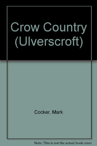 9781847822864: Crow Country (Ulverscroft)