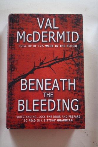 9781847823090: Beneath the Bleeding