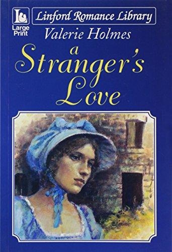 9781847823380: A Stranger's Love (Linford Romance)