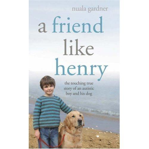 9781847823458: A Friend Like Henry