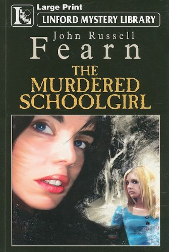 9781847823700: The Murdered Schoolgirl (Linford Mystery Library)