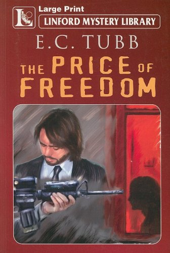The Price of Freedom (Linford Mystery Library) (1847823734) by E C Tubb