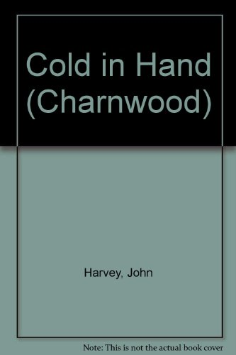 9781847823854: Cold in Hand (Charnwood)
