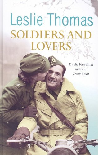 9781847823908: Soldiers and Lovers (Charnwood Library)