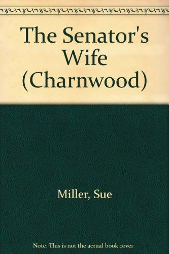 9781847824264: The Senator's Wife (Charnwood)