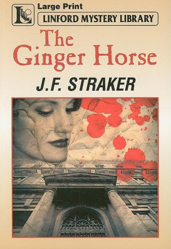 9781847824486: The Ginger Horse (Linford Mystery)