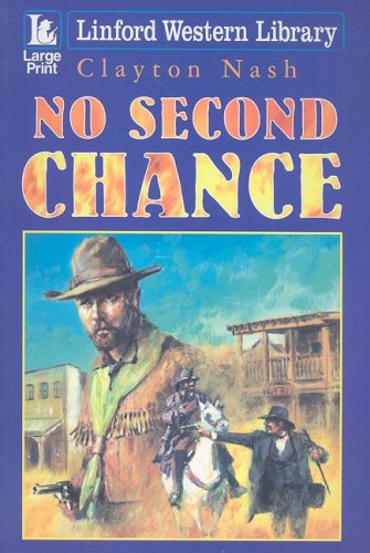 9781847824738: No Second Chance (Linford Western)