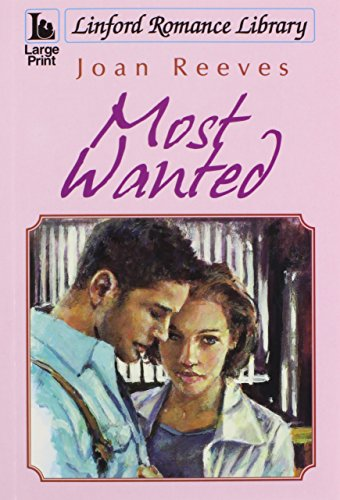 Most Wanted (Linford Romance Library): Reeves, Joan