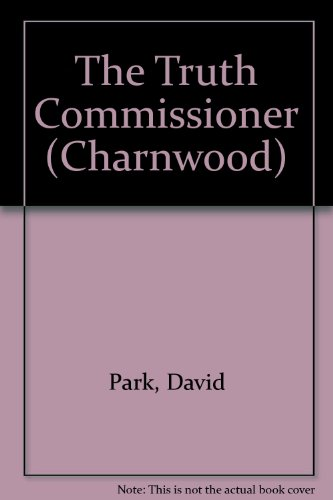 9781847825032: The Truth Commissioner (Charnwood)