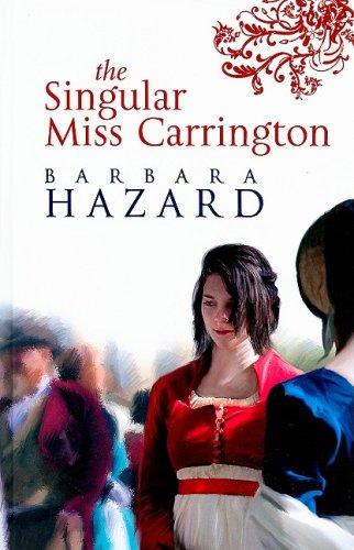 The Singular Miss Carrington (Ulverscroft Romance): Hazard, Barbara