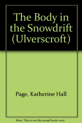 9781847825568: The Body in the Snowdrift (Ulverscroft)