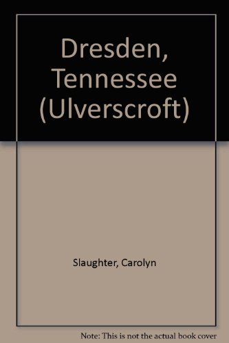 9781847825582: Dresden, Tennessee (Ulverscroft)