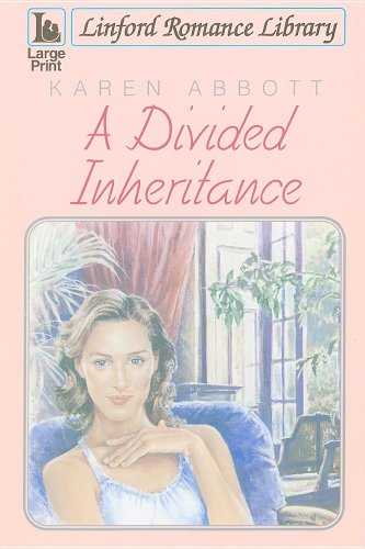 9781847826022: A Divided Inheritance (Linford Romance Library)