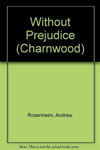 9781847826534: Without Prejudice (Charnwood)