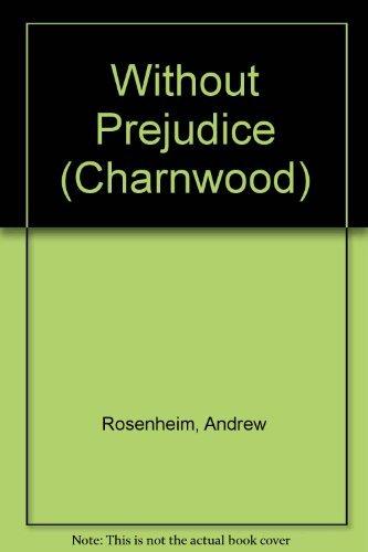 9781847826534: Without Prejudice (Charnwood)