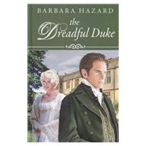 9781847826688: The Dreadful Duke (Ulverscroft)