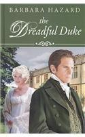 The Dreadful Duke (Hardcover): Barbara Hazard