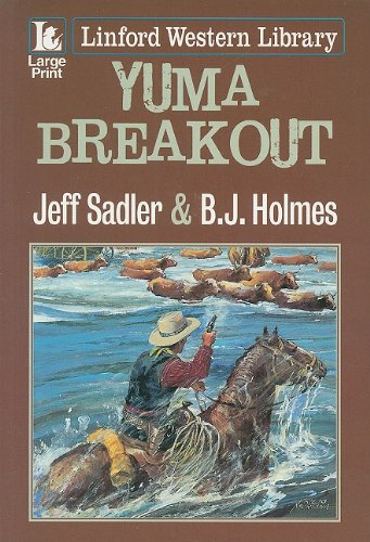 Yuma Breakout (Linford Western): Jeff Sadler, B.