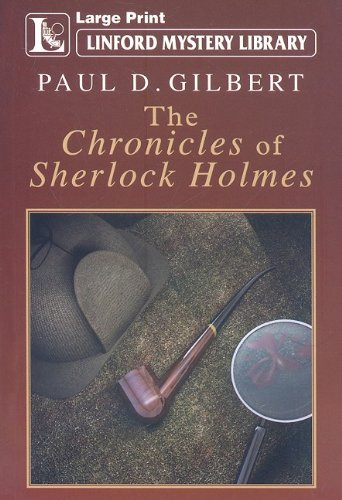 9781847827524: The Chronicles Of Sherlock Holmes (Linford Mystery Library)