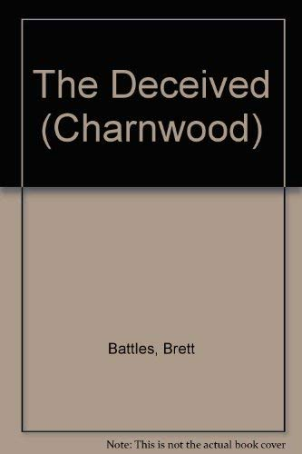 9781847827616: The Deceived (Charnwood)