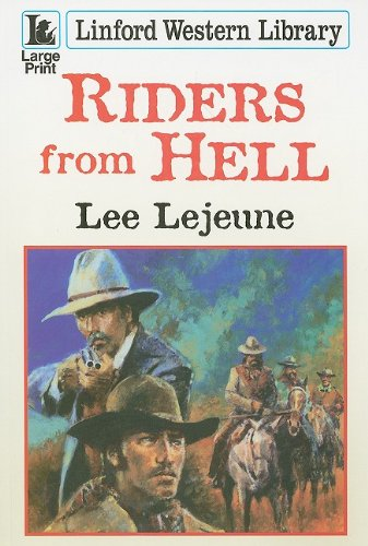 Riders from Hell (Linford Western): Lee Lejeune