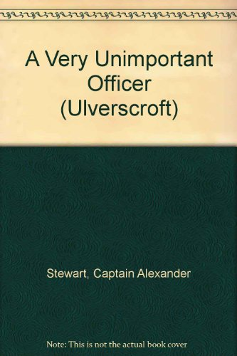 9781847827852: A Very Unimportant Officer (Ulverscroft)