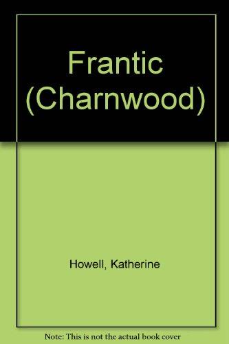 9781847828019: Frantic (Charnwood)