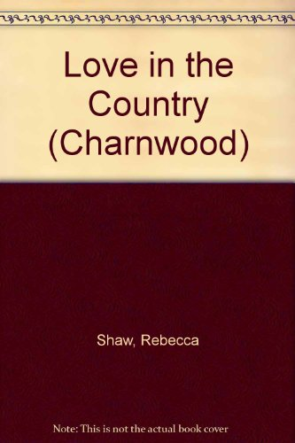 9781847829238: Love in the Country (Charnwood)
