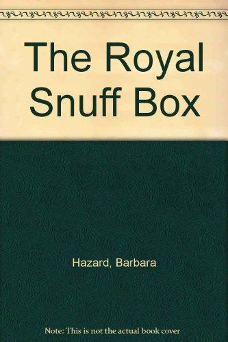 9781847829733: The Royal Snuff Box