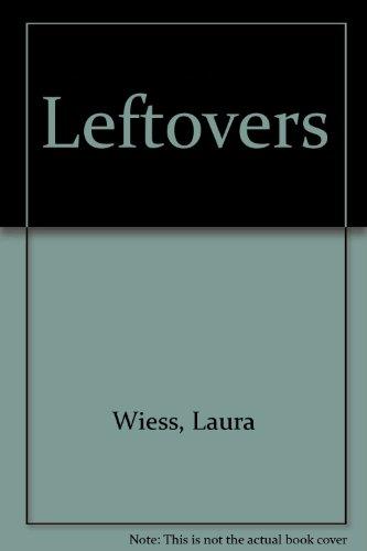 9781847829771: Leftovers