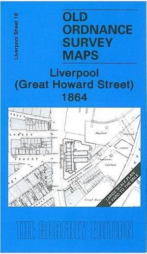 Liverpool (Great Howard Street) 1864: Liverpool Sheet: Kay Parrott